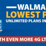 Walmart's Unlimited Lowest Priced Plans Now Include Even More 4G LTE Data