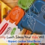 {ad} Healthy Lunch Ideas Your Kids Will Love + Downloadable Hispanic Chicken Salad Recipe